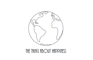 the thing about happiness